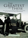The Greatest of These (MP3): One Family's Struggle During the 1930's Great Depression