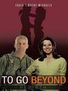 TO GO BEYOND (eBook): REBIRTH