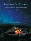 Grandmother Dreams (eBook): Conversations across the Veil