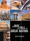 The Rise And Fall Of A Great Nation (eBook)