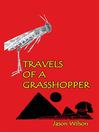Travels of a Grasshopper (eBook)