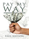 Pay My Way (eBook)