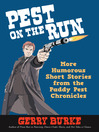 Pest on the Run (eBook): More Humorous Short Stories from the Paddy Pest Chronicles