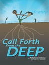 CALL FORTH FROM THE DEEP (eBook)