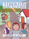 Tiberius Goes to Rome (eBook)