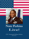 Nate Perkins Live! Memoirs (eBook)
