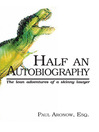 Half An Autobiography (The Lean Adventures of a Skinny Lawyer) (eBook)