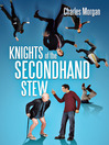 KNIGHTS OF THE SECONDHAND STEW (eBook)