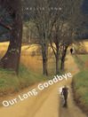 Our Long Goodbye (MP3)