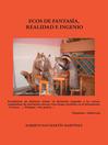 Ecos de Fantasia, Realidad e Ingenio (eBook)