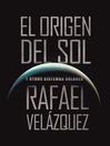 EL ORIGEN DEL SOL (eBook): Y OTROS SISTEMAS SOLARES