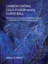 Carbon Dating, Cold Fusion, and a Curve Ball (eBook)