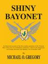 Shiny Bayonet (eBook)