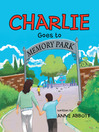 Charlie Goes to Memory Park (MP3)