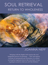 Soul Retrieval (eBook): Return to Wholeness