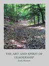 The Art And Spirit Of Leadership (eBook)