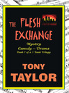 The Flesh Exchange (eBook)
