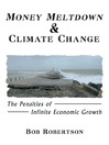 Money Meltdown & Climate Change (eBook): The Penalties of Infinite Economic Growth