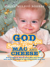 God Loves You Better Than Mac And Cheese (eBook)