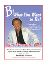 Be What You Want to Be (eBook): Heal Yourself