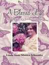 A Blessed Life (eBook): Autobiography of a Traveler to Emmaus