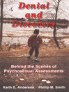 Denial and Discovery (eBook): Behind the Scenes of Psychosexual Assessments