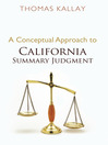 A Conceptual Approach to California Summary Judgment (eBook)