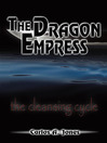 The Dragon Empress (eBook): The Cleansing Cycle