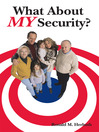 What About My Security (eBook)