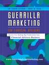 Guerrilla Marketing for Financial Advisors (eBook)