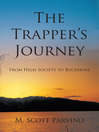 The Trapper's Journey (eBook): From High Society to Buckskins
