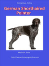 Divine Dogs Online (eBook): German Shorthaired Pointer