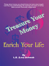 Treasure Your Money - Enrich Your Life (eBook)