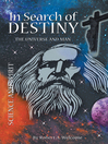 In Search of Destiny (eBook): The Universe and Man