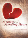 Memoirs of a Mending Heart (eBook)