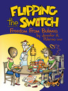 Flipping the Switch (eBook): Freedom From Bulimia