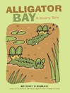 Alligator Bay (eBook): A Beary Tale