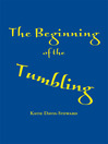The Beginning of the Tumbling (eBook)