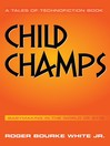 Child Champs (eBook): Babymaking in the year 2112