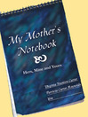 My Mother's Notebook (eBook): Hers, Mine and Yours
