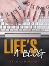 Life's a Blog (eBook): N/a