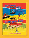 The Young Heroines and Pirates at Dolphin Park (MP3)