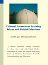 Cultural Awareness Training (eBook): Islam and British Muslims