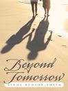 Beyond Tomorrow (eBook)