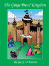 The Gingerbread Kingdom (eBook)