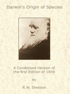 Darwin's Origin of Species (eBook): A condensed version of the first edition of 1859