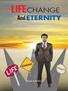 Life, Change And Eternity (eBook)