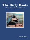 The Dirty Boots (eBook): The Stories of a Reluctant Warrior