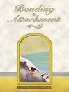 Bonding and Attachment (eBook)
