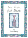Mercy Triumphs, Grace Abounds (eBook)